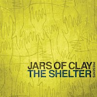 Jars Of Clay – Jars of Clay Presents The Shelter