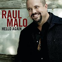 Raul Malo – Hello Again [International]