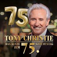 Tony Christie – Das Beste zum 75. Geburtstag