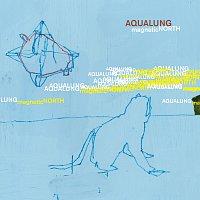 Aqualung – Magnetic North