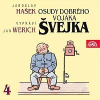 Jan Werich – Hašek: Osudy dobrého vojáka Švejka IV.