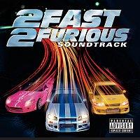 Různí interpreti – 2 Fast 2 Furious [Soundtrack]