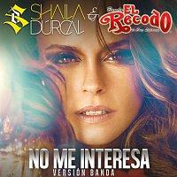 Shaila Dúrcal, Banda El Recodo De Cruz Lizárraga – No Me Interesa [Banda]
