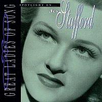 Jo Stafford – Great Ladies Of Song / Spotlight On Jo Stafford