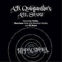 A.B. Quintanilla's All Starz – Hipnotika