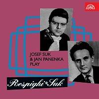Josef Suk a Jan Panenka hrají Respighiho a Suka