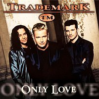 Trademark – Only Love