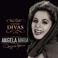 Angela Maria, Agnaldo Timóteo – Série Super Divas - Angela Maria