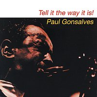 Paul Gonsalves – Tell It The Way It Is