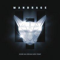 Mandrage – Potmě jsou všechny kočky černý