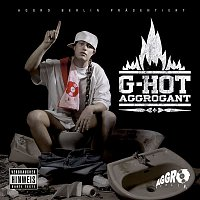 G-Hot – Aggrogant