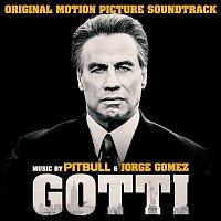Pitbull, Jorge Gomez – Gotti (Original Motion Picture Soundtrack)