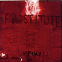 Alphaville – Prostitute