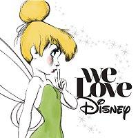 Různí interpreti – We Love Disney [Deluxe]