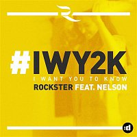 Rockster, Nelson – I Want You to Know