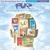 PUR – MacHtig Viel Theater