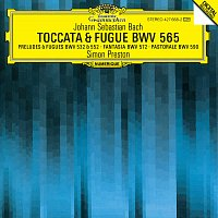 Simon Preston – Bach, J.S.: Toccata and Fugue BWV 565; Organ Works BWV 572, 590, 532, 769 & 552