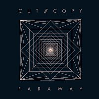 Cut Copy – Far Away