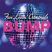 Fun Lovin' Criminals – Bump
