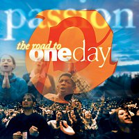 Passion – Passion: The Road To OneDay