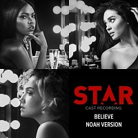 "Star Cast, Luke James – Believe [Noah Version / From ""Star"" Season 2 Soundtrack]"