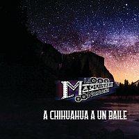 La Maquinaria Nortena – A Chihuahua A Un Baile