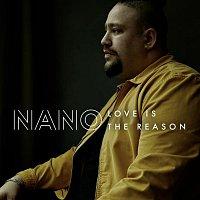 Nano – Love Is The Reason