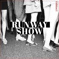 Přední strana obalu CD Runway Show, Edition 1