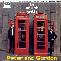 Peter, Gordon – In Touch With Peter And Gordon
