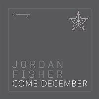 Jordan Fisher – Come December