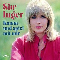 Siw Inger – Komm und spiel mit mir (Das Beste)