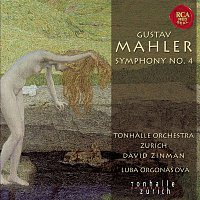 David Zinman, Gustav Mahler, Tonhalle-Orchester Zurich – Mahler: Sinfonie Nr. 4