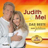 Judith & Mel – Das Beste zum Jubilaum - 30 Jahre