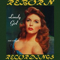 Julie London – Lonely Girl (HD Remastered)