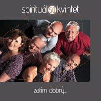 Spirituál kvintet – Zatim dobry...