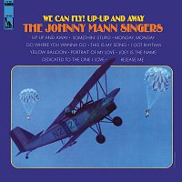 The Johnny Mann Singers – We Can Fly! Up-Up And Away