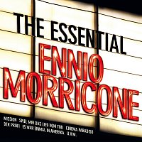 Různí interpreti – The Essential Ennio Morricone