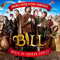 Andrew Hewitt – BILL [Original Motion Picture Soundtrack]