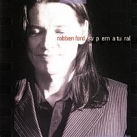 Robben Ford – Supernatural
