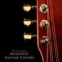 Richie Aikman – Acoustic Guitar Covers
