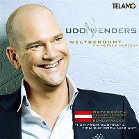Udo Wenders – Weltberuhmt [in meinem Herzen] (Osterreich Deluxe Version)