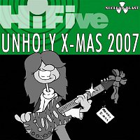 Various Artists.. – Hi Five - Unholy X-mas 2007