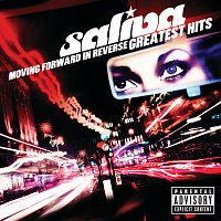 Saliva – Moving Forward In Reverse: Greatest Hits