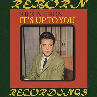 Rick Nelson – It's Up to You (HD Remastered)