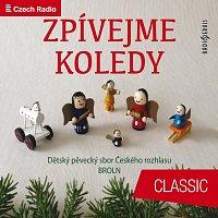 Dětský sbor Českého rozhlasu, BROLN – Zpívejme koledy