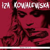 Iza Kowalewska – Tango D N A