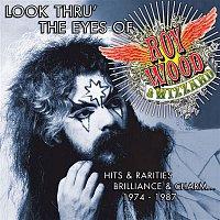 Roy Wood – Look Thru' the Eyes of Roy Wood & Wizzard - Hits & Rarities, Brilliance & Charm... (1974-1987)
