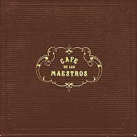Různí interpreti – Cafe de los Maestros