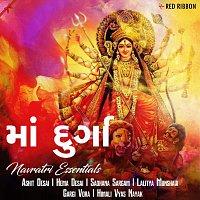 Lalitya Munshaw, Himali Vyas Naik, Swapnil Mistry, Sadhana Sargam, Ashit Desai – Maa Durga- Navratri Essentials (Gujarati)