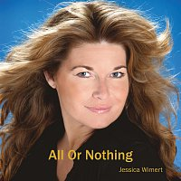 Jessica Wimert – All Or Nothing
